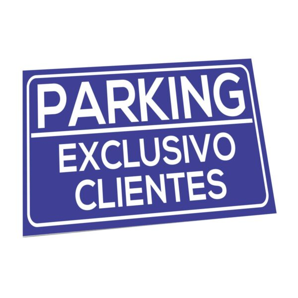 Cartel parking solo clientes